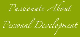 Passionate About Personal Development